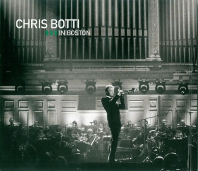 «Chris Botti In Boston» в отличном формате flac