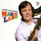 Igor Butman - Magic Land