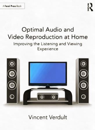Optimal Audio and Video Reproduction at Home (Vincent Verdult, 2019)