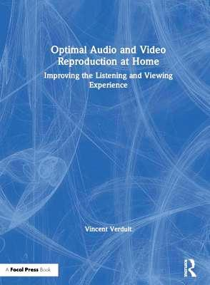 Optimal Audio and Video Reproduction at Home Vincent Verdult 2019