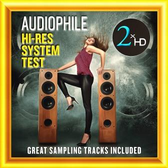2xHD - Audiophile Hi-Res System Test