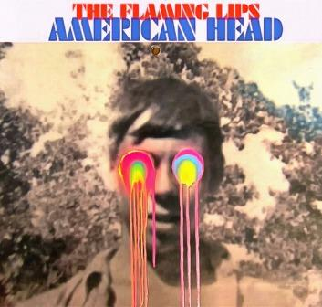 The Flaming Lips - 2020 American Head