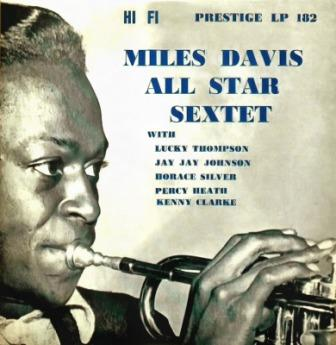 Miles-Davis-All-Star-Sextet Miles Davis