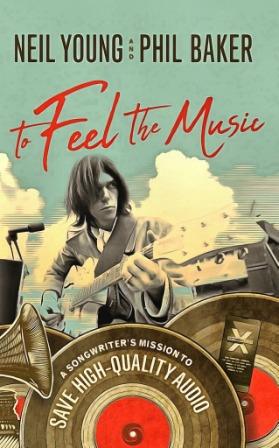 Нил Янг книга Почувствовать музыку