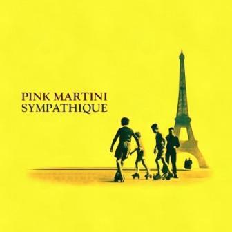 Pink Martini Sympathique